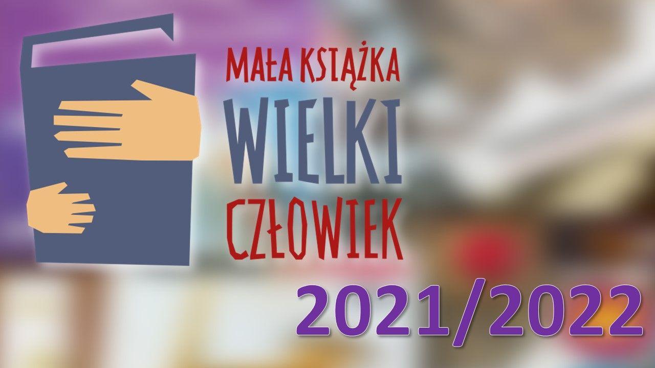 Mała książka -wielki człowiek - edycja 2021/2022